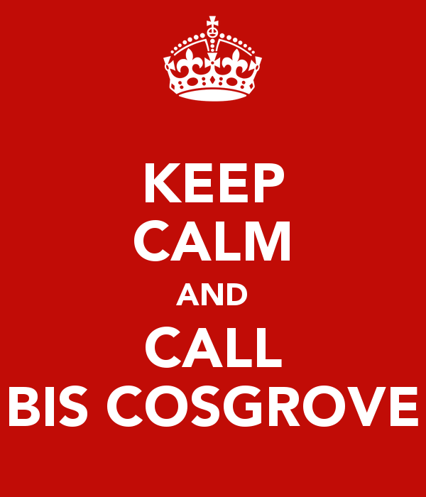 keep-calm-and-call-bis-cosgrove